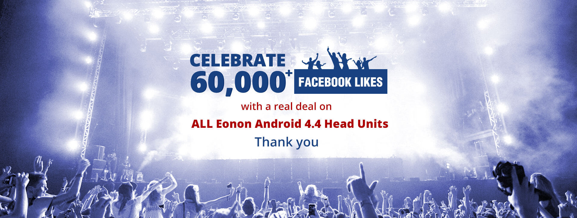 Celebrate Eonon 60,000+ FB Fans with Great Offers on Android Car Stereo